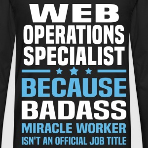 Web Operations Specialist T-Shirts - Men's Premium Long Sleeve T-Shirt