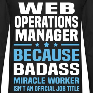 Web Operations Manager T-Shirts - Men's Premium Long Sleeve T-Shirt