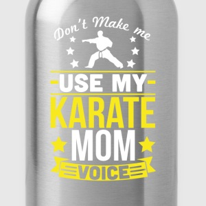 Karate Mom Voice T-Shirt T-Shirts - Water Bottle