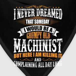Machinist Grumpy Old T-Shirt T-Shirts - Bandana
