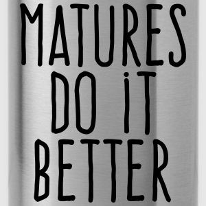 matures do it better Sportswear - Water Bottle