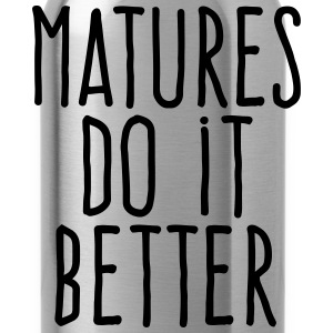 matures do it better T-Shirts - Water Bottle