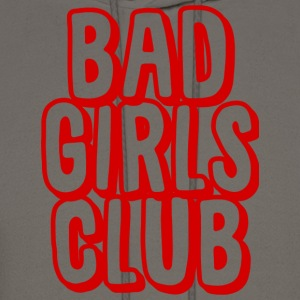 Bad Girls Club T-Shirts - Men's Hoodie