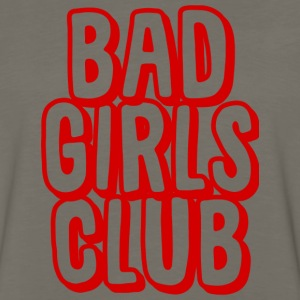 Bad Girls Club T-Shirts - Men's Premium Long Sleeve T-Shirt