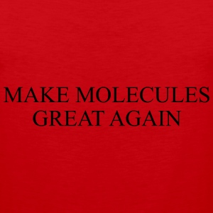 MAKE MOLECULE GREAT AGAIN T-Shirts - Men's Premium Tank