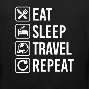 Travel Eat Sleep Repeat T-Shirt T-Shirts - Men's Premium Tank