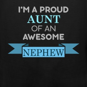 Aunt - I'm a proud aunt of an awesome nephew - Men's Premium Tank