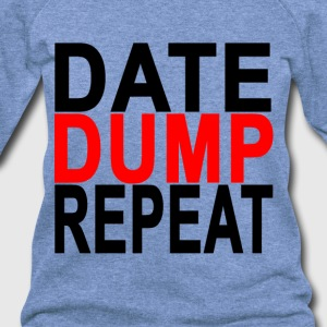 date_dump_repeat_ - Women's Wideneck Sweatshirt