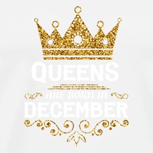 queens are born in december Caps - Men's Premium T-Shirt