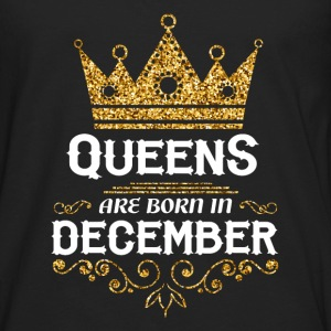 queens are born in december T-Shirts - Men's Premium Long Sleeve T-Shirt
