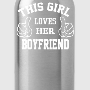 This Girl Loves Her Boyfriend - Water Bottle