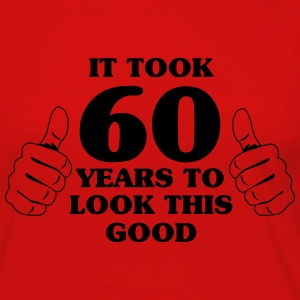 It took 60 years to look this good T-Shirts - Women's Premium Long Sleeve T-Shirt