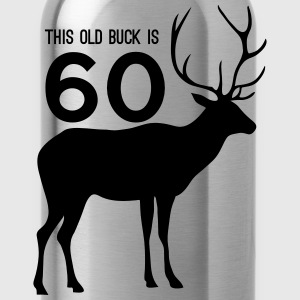 This old buck is 60 T-Shirts - Water Bottle