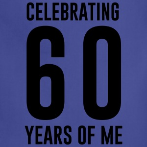 Celebrating 60 years of me T-Shirts - Adjustable Apron