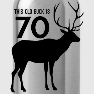 This old buck is 70 T-Shirts - Water Bottle