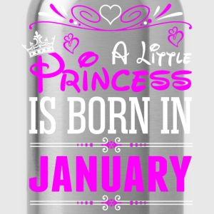 A Little Princess Is Born In January T-Shirts - Water Bottle