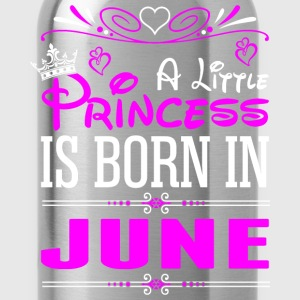 A Little Princess Is Born In June T-Shirts - Water Bottle