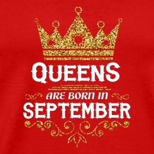 queens are born in september Caps - Men's Premium T-Shirt