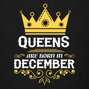 queens are born in december Caps - Men's T-Shirt