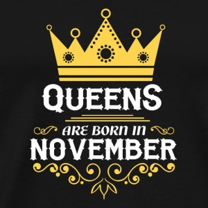 queens are born in november Caps - Men's Premium T-Shirt