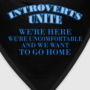 Introverts - Introverts Unite - We're here, we're  - Bandana