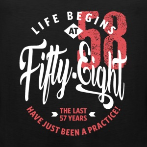 Life Begins at 58 | 58th Birthday - Men's Premium Tank