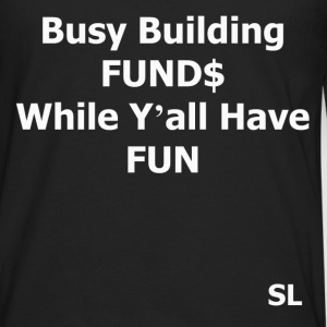 Building Black Wealth Tee T-Shirts - Men's Premium Long Sleeve T-Shirt