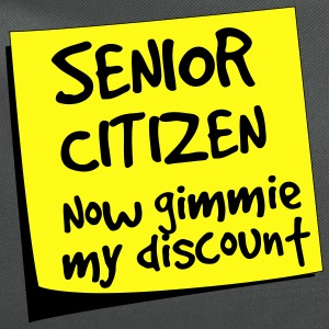 Senior Citizen. Now gimmie my discount T-Shirts - Computer Backpack