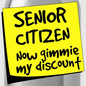 Senior Citizen. Now gimmie my discount T-Shirts - Water Bottle