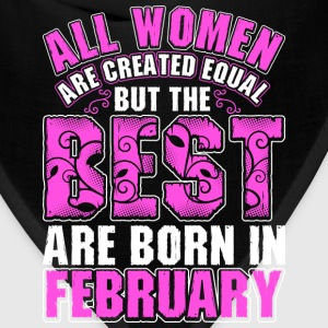 All Women Are Created Equal But The Best Are Born  T-Shirts - Bandana