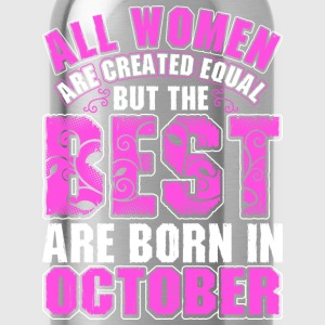 All Women Are Created Equal But The Best Are Born  T-Shirts - Water Bottle