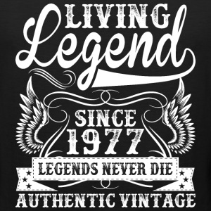 Living Legend Since 1977 Legends Never Die T-Shirts - Men's Premium Tank