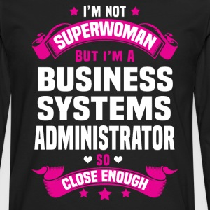 Business Systems Administrator Tshirt - Men's Premium Long Sleeve T-Shirt