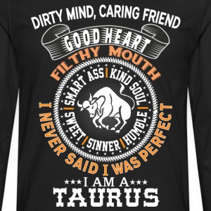 I AM A TAURUS T-Shirts - Men's Premium Long Sleeve T-Shirt