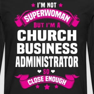 Church Business Administrator Tshirt - Men's Premium Long Sleeve T-Shirt