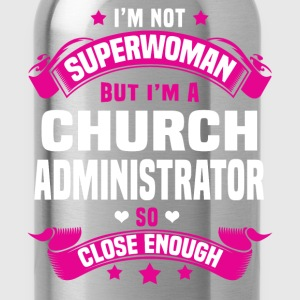 Church Administrator Tshirt - Water Bottle