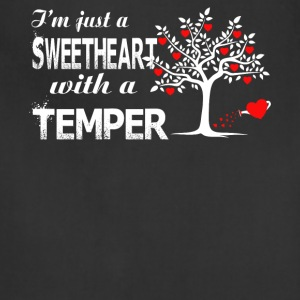 I'm Just A Sweetheart With A Temper T Shirt - Adjustable Apron