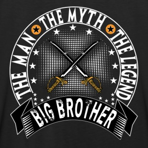 BIG BROTHER THE MAN THE MYTH THE LEGEND Hoodies - Men's Premium Tank