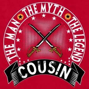 COUSIN THE MAN THE MYTH THE LEGEND Mugs & Drinkware - Men's T-Shirt by American Apparel