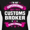 Customs Compliance Analyst Tshirt - Women's T-Shirt
