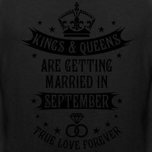 Kings and Queens are married in September Wedding  - Men's Premium Tank