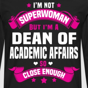Dean of Academic Affairs T-Shirts - Men's Premium Long Sleeve T-Shirt