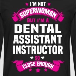 Dental Assistant Instructor T-Shirts - Men's Premium Long Sleeve T-Shirt