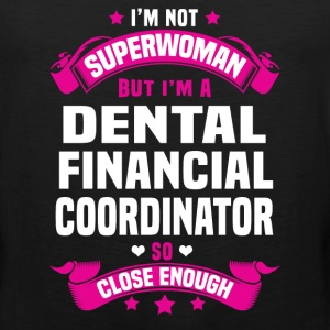 Dental Financial Coordinator T-Shirts - Men's Premium Tank
