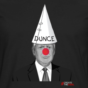 Trump Dunce - #CreateTheCool T-Shirts - Men's Premium Long Sleeve T-Shirt