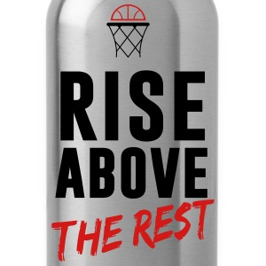 Basketball: Rise above the rest T-Shirts - Water Bottle