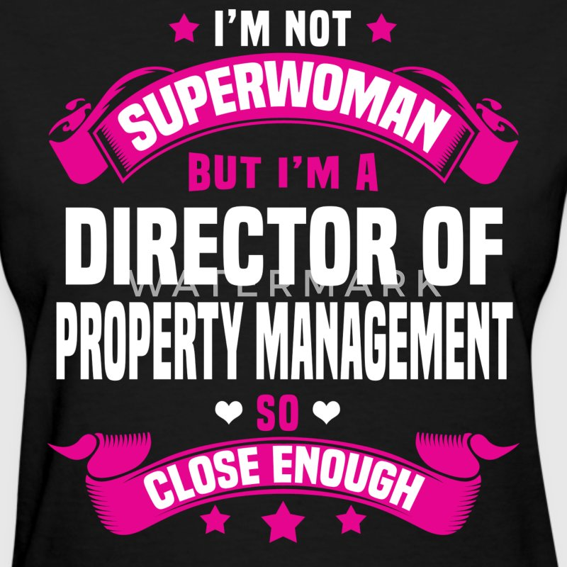 Director of Property Management Tshirt - Women's T-Shirt