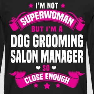Dog Grooming Salon Manager Tshirt - Men's Premium Long Sleeve T-Shirt