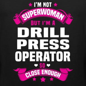 Drill Press Operator Tshirt - Men's Premium Tank