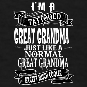 TATTOOED GREAT GRANDMA Mugs & Drinkware - Men's T-Shirt